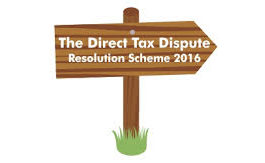 Direct Tax Dispute Resolution Scheme | Clarifications on the Direct Tax Dispute 2016