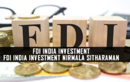 FDI India investment | FDI India investment Nirmala Sitharaman